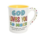 God Loves You So Much Mug