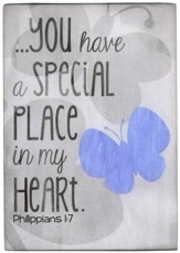 You have a special Place in my Heart...Plaque