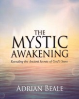 Mystic Awakening: Revealing the Ancient Secrets of God's Seers
