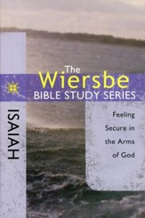 Isaiah: The Warren Wiersbe Bible Study Series