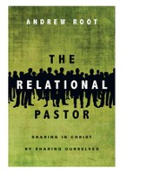 The Relational Pastor: Sharing in Christ by Sharing Ourselves - eBook