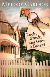 Lock, Stock, and Over a Barrel - eBook
