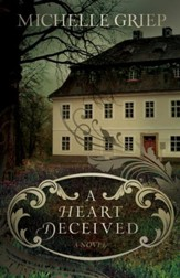 A Heart Deceived: A Novel / Digital original - eBook