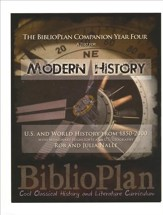 The BiblioPlan Companion Year Four:  A Text for Modern History