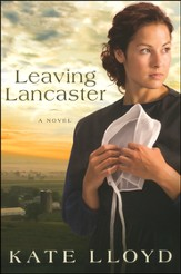 Leaving Lancaster, Legacy of Lancaster Trilogy, #1