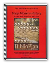 The BiblioPlan Family Guide to Early Modern History, 2015 Edition