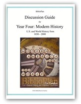 BiblioPlan Discussion Guide for Year  Four: Modern History