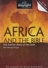 Africa And The Bible: The Earliest Roots of the Faith, DVD with Leader's Guide
