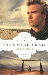 Lone Star Trail, Texas Trails Series #1