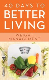 40 Days to Better Living-Weight Management - eBook