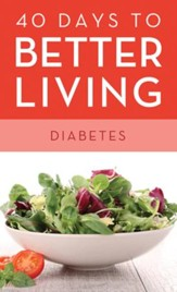 40 Days to Better Living-Diabetes - eBook