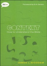 Context: How to Understand the Bible