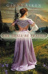 She Shall Be Praised, Women of Hope Series #3 -eBook