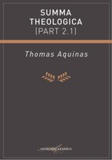 Summa Theologica (Part 2.1) - eBook