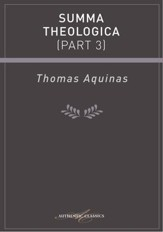 Summa Theologica (Part 3) - eBook
