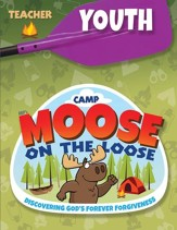 Camp Moose on the Loose: Youth Teacher Book (KJV)