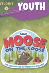 Camp Moose on the Loose: Youth Student Activity Sheets (KJV)
