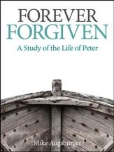 Camp Moose on the Loose: Adult Bible Study, KJV (Forever Forgiven: A Study of the Life of Peter)