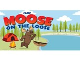 Camp Moose on the Loose: Theme Banner (3' x 6')