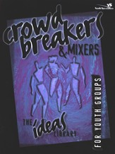 Crowd Breakers& Mixers - eBook