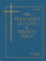Peter-Jude [The Preacher's Outline & Sermon Bible, KJV]