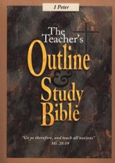 Teacher's Outline & Study Bible KJV: I Peter