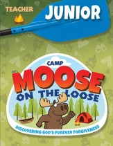 Camp Moose on the Loose: Junior Teacher Book (NKJV)