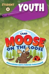 Camp Moose on the Loose: Youth Student Activity Sheets (NKJV)