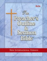 Acts [The Preacher's Outline & Sermon Bible, NIV]