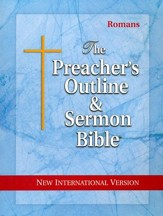 Romans [The Preacher's Outline & Sermon Bible, NIV]