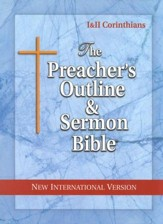 1 & 2 Corinthians [The Preacher's Outline & Sermon Bible, NIV]