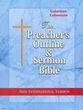 Galatians-Colossians [The Preacher's Outline & Sermon Bible, NIV]