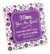 Mom, You Are Loved, Plaque