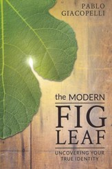 The Modern Fig Leaf: Uncovering Your True Identity