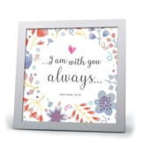 I Am With You Always Plaque