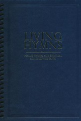 Living Hymns: Psalms, Hymns, and Spiritual Songs of the Faith, Navy Large Print Piano & Organ Book
