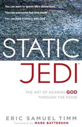 Static Jedi: The art of hearing the quiet whisper of God - eBook