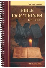 Abeka Bible Doctrines for Today  Teacher Edition