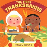 The First Thanksgiving: A Lift-the-Flap Book, Boardbook