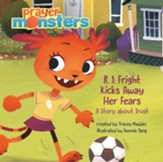 R.J. Fright Tackles Her Fears