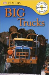 DK Readers, Level 1: Big Trucks