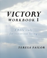 Victory Workbook I: A Bible study for victorious living - eBook