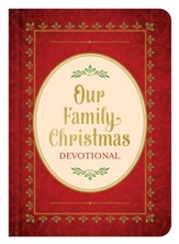 Our Family Christmas: An Advent Devotional - eBook