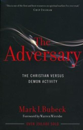 The Adversary: The Christian Versus Demon Activity