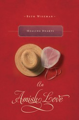 Healing Hearts: An Amish Love Novella - eBook