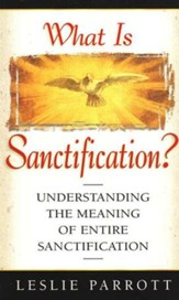 What Is Santification?