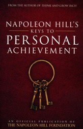 Napoleon Hill's Key's to Personal Achievement