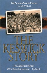 The Keswick Story: The Authorized History of the Keswick Convention-Updated! - eBook