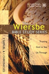 2 Samuel & 1 Chronicles: The Wiersbe Bible Study Series