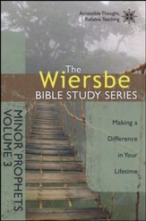 Minor Prophets Volume 3, Wiersbe Bible Study